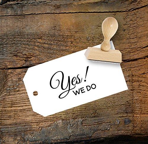 Hochzeit Stempel Yes! We do aus Buchenholz, Qualitätsprodukt aus Österreich, perfekt für DIY Wedding