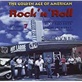 The Golden Age of American Rock 'n' Roll Vol.7: Hot 100 Hits 1954-1963