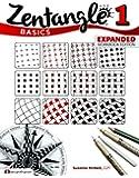 Zentangle 1 Basics, Expanded Workbook Edition