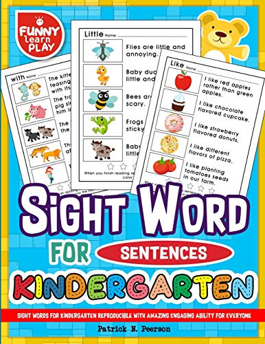 Sight Words for Kindergarten Reproducible with Amazing Engaging Ability for Ever: Sight Words Kindergarten Ideal for Recognizing & Learning Trends for Kids: Volume 1 (Sight Word Books) por Patrick N. Peerson