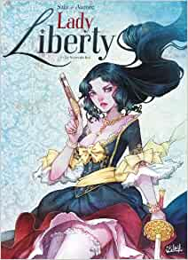 Amazon.fr - Lady Liberty T1 - Le Secret du Roy - Jean-Luc Sala, Aurore - Livres
