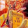 Danger de Vie