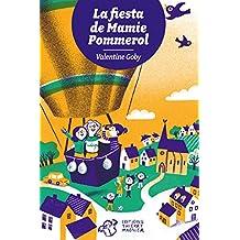 La fiesta de Mamie Pommerol