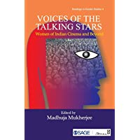 Voices of the Talking Stars: Women of Indian Cinema and Beyond