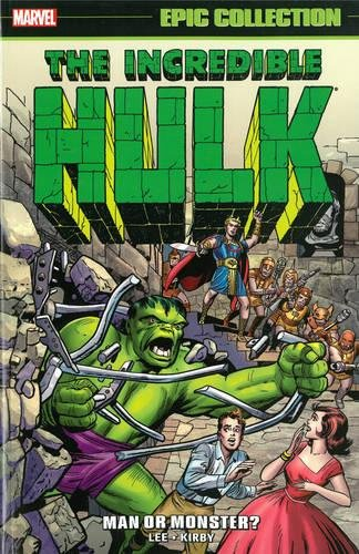 Incredible Hulk Epic Collection: Man or Monster? (Epic Collection: Incredible Hulk) -