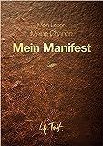 Mein Manifest - Timeplaner und Wegbegleiter für 100 Tage gutes Leben - Veit Lindau