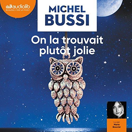 On la trouvait plutôt jolie par Michel Bussi