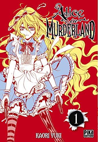 Alice in Murderland T01 par Kaori Yuki