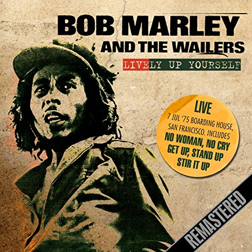 Lively Up Yourself (Marley Up Yourself Lively Bob)