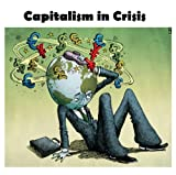 Capitalism in Crisis (English Edition)