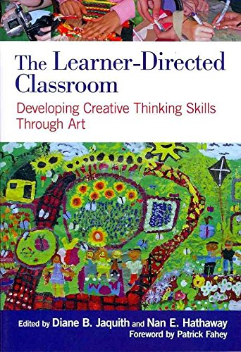 [The Learner-Directed Classroom: Developing Creative Thinking Skills Through Art] (By: Diane B. Jaquith) [published: December, 2012]