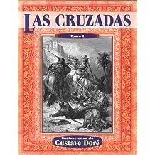 Las Cruzadas, Tomo I (Illustrated by Dore)