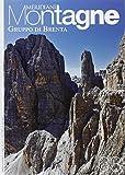 Gruppo di Brenta. Con cartina