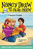 Treasure Trouble (Nancy Drew and the Clue Crew Book 20)