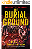 The Burial Ground: Teddi McCoy Thriller
