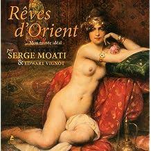 Rêves d'Orient - Mon musée idéal