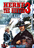 The Black Widow (A Herne the Hunter Western Book 3)