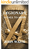 Legionary: A Call to Arms