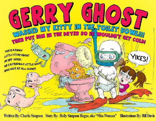 y Kitty In The Toilet Bowl! YIKES!!! (Gerry Ghost Books Book 1) (English Edition) (Les Simpsons Halloween 1)