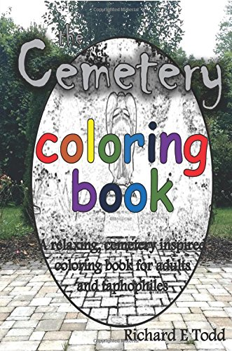 Cemetery Coloring Book: A cemetery inspired coloring book for taphophiles