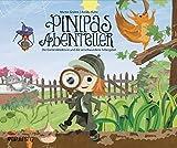 Pinipas Abenteuer 3: Die Gartendetektivin und die verschwundene Silbergabel