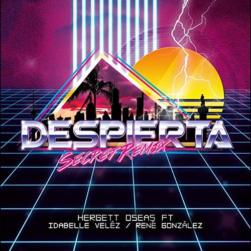 despierta-feat-idabelle-velez-rene-gonzalez-secret-remix