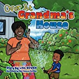 Over At Grandma's House (English Edition)