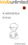 A Rational Boy in Love