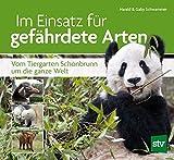 Im Einsatz für gefährdete Arten: Vom Tiergarten Schönbrunn um die ganze Welt