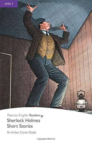 Level 5: Sherlock Holmes Short Stories (Pearson English Graded Readers)