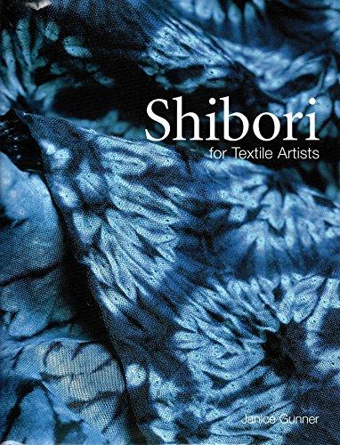 Shibori for Textile Artists Shibori Designs