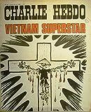 Charlie Hebdo n° 75 Couverture de Reiser : Vietnam superstar. Cavanna, Willem, Wolinski, Gébé, Cabu, Reiser, Choron, Delfeil de Ton, Fournier… (Bande dessinée, Périodique, Dessin d'humour) 24 avril 1972....