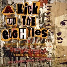 A Kick Up to the Eighties