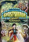 Ghostsitter, Band 02: Vorsicht! Poltergeist!