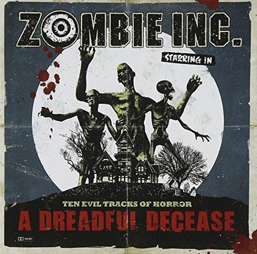 Zombie Inc.: A Dreadful Decease (Audio CD)