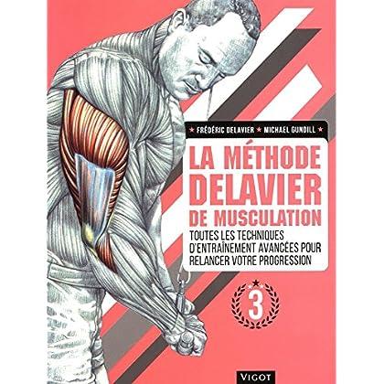 La Methode Delavier de Musculation Vol 3