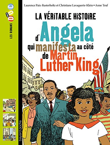 La vritable histoire d'Angela, qui manifesta au ct de Martin Luther King
