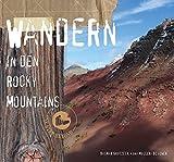 Wandern in den Rocky Mountains - Dagmar Grutzeck