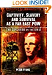 Captivity, Slavery and Survival as a...