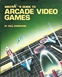 Gamester's Guide to Arcade Video Games