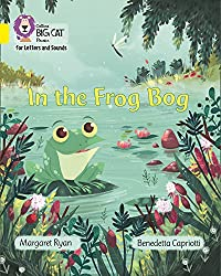 Collins Big Cat Phonics for Letters and Sounds – In the Frog Bog: Band 3/Yellow
