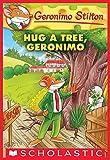 #9: Hug a Tree, Geronimo (Geronimo Stilton #69)
