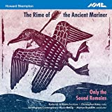 Howard Skempton : The Rime of the Ancient Mariner - Only the Sound Remains. Williams, Yates, Brabbins.