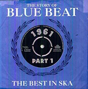 The Story of Blue Beat 1961, Vol. 1
