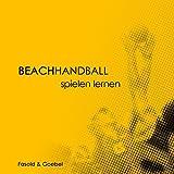 Beachhandball: Spielen lernen