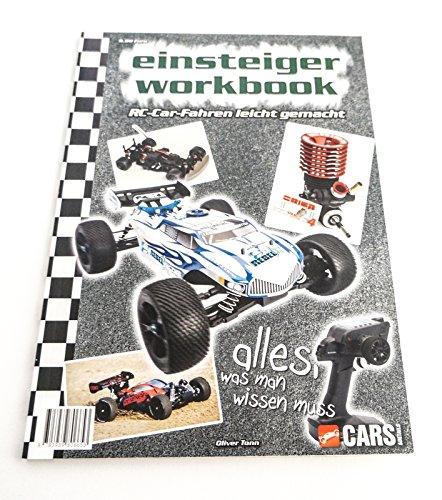 Einsteiger Workbook - RC Car Fahren leicht gemacht: Das Handbuch für Einsteiger in das RC Car / Fernsteuerauto - Rc-brushless-elektromotoren