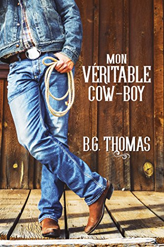 Mon véritable cow-boy par [Thomas, B.G.]
