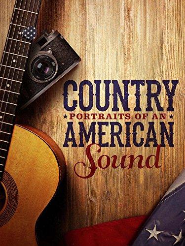 - Country: Portraits eines Amerikanischen Sounds [OV]