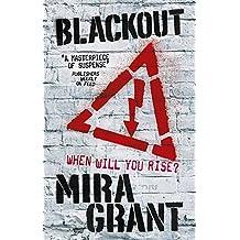 Blackout: The Newsflesh Trilogy: Book 3 (Newsflesh Series)