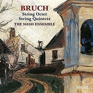 Bruch: String Octet, String Quintets
